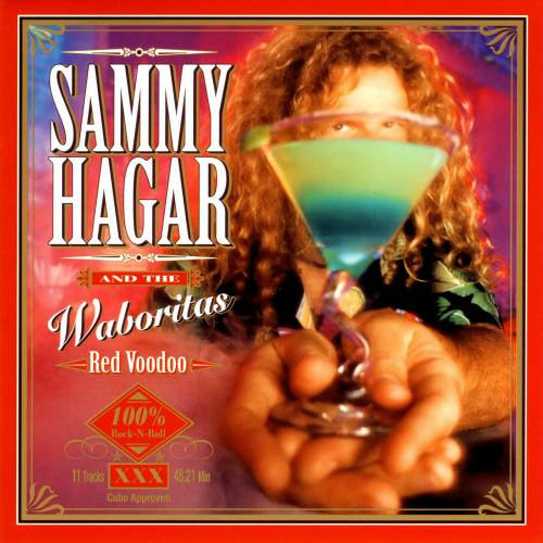 Red Voodoo by Sammy Hagar and the Waboritas